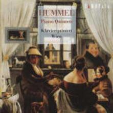Quintetti con pianoforti in Re minore, in Mi bemolle - CD Audio di Johann Nepomuk Hummel