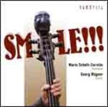 Smile!!! - CD Audio di Georg Wagner,Mario Schott-Zierotin