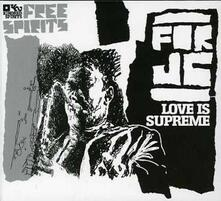 For J.c.. Love Is Supreme - CD Audio