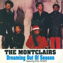 Dreaming Out of Season - CD Audio di Montclairs