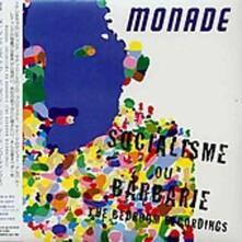 Socialisme Ou Barbarie - CD Audio di Monade