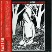 Sing the Troubled Beast - CD Audio di Bastro