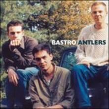 Antlers Live 1991 - CD Audio di Bastro