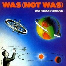 Born to (Japanese Edition) - CD Audio di Was (Not Was)