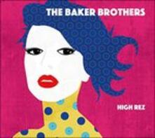 High Rez - CD Audio di Baker Brothers