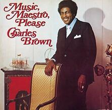 Music, Maeastro, Please - CD Audio di Charles Brown