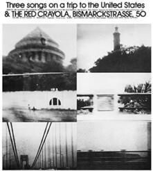 Three Songs.. (Japanese Edition) - CD Audio di Red Crayola