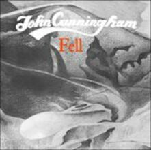 Fell - CD Audio di John Cunningham