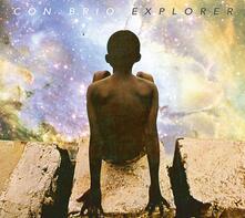 Explorer ( + Bonus Track) - CD Audio di Con Brio