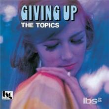 Giving up (Japanese Edition) - CD Audio di Topics