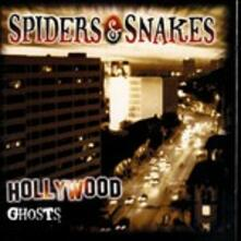 Hollywood Ghosts (+ Bonus Tracks) - CD Audio di Spiders & Snakes