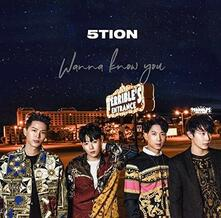 Wanna Know You - CD Audio di Five-Tion