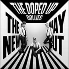 New Way Out - CD Audio di Doped Up Dollies