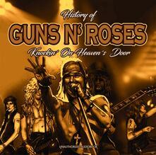 History of Knockin on Heavens Door - CD Audio di Guns N' Roses