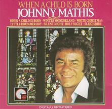 When a Child Is Born - CD Audio di Johnny Mathis