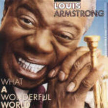 What a Wonderful World - CD Audio di Louis Armstrong