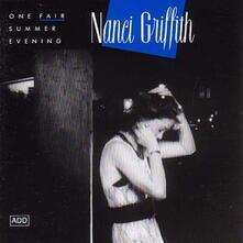 One Fair Summer Evening - CD Audio di Nanci Griffith