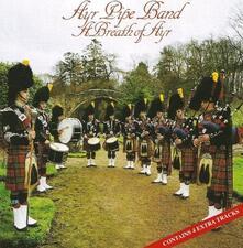 A Breath of Ayr - CD Audio di Ayr Pipe Band