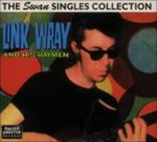 Swan Singles Collection - CD Audio di Link Wray