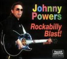 Rockabilly Blast - CD Audio di Johnny Powers