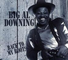 Back to My Roots - CD Audio di Big Al Downing