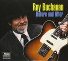Before and After - CD Audio di Roy Buchanan