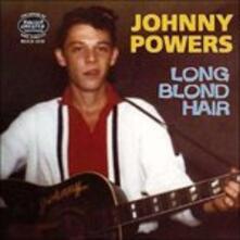 Long Blond Hair - CD Audio di Johnny Powers
