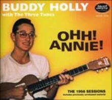 Ohh! Annie! - CD Audio di Buddy Holly