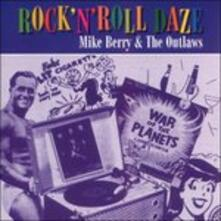 Rock'n'roll Daze - CD Audio di Outlaws,Mike Berry