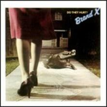 Do They Hurt - CD Audio di Brand X