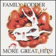 More Great Hits! - CD Audio di Family Fodder