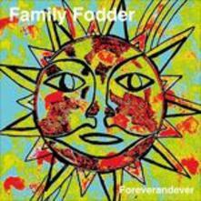 Foreverandever - CD Audio di Family Fodder