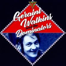 Geraint Watkins & the Dominators - CD Audio di Geraint Watkins