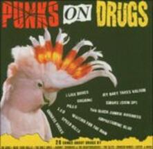 Punks on Drugs - CD Audio