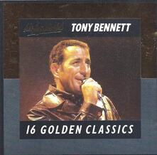 16 Golden Classics - CD Audio di Tony Bennett