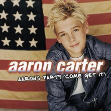 Aaron's Party (Come Get it) - CD Audio di Aaron Carter