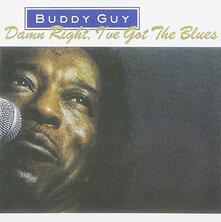 Damn Right. I've Got the Blues - CD Audio di Buddy Guy