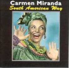 South American Way - CD Audio di Carmen Miranda
