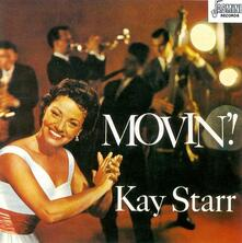 Movin' - CD Audio di Kay Starr
