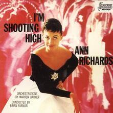 I'm Shooting High - CD Audio di Ann Richards