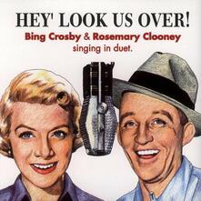 Hey Look Us Over - CD Audio di Rosemary Clooney,Bing Crosby