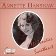 Twenties Sweetheart - CD Audio di Annette Hanshaw