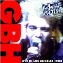 Live in Los Angeles - CD Audio di GBH