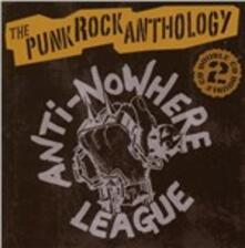 Punk Rock Anthology - CD Audio di Anti-Nowhere League