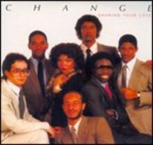Sharing Your Love (Remastered Edition + Bonus Tracks) - CD Audio di Change