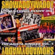 Arista Singles vol.1 - CD Audio di Showaddywaddy