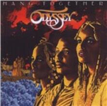 Hang Together (Expanded Edition) - CD Audio di Odyssey