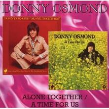 Alone Together - A Time for Us - CD Audio di Donny Osmond