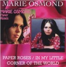 Paper Roses - In My Little Corner of the World - CD Audio di Marie Osmond