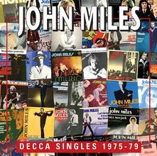Decca Singles 1975-79 - CD Audio di John Miles